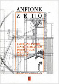 Pubblicazioni sull'architettura: Valeriano Pastor in Anfione Zeto